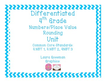 C Core Differentiated 4th Grade Place Value Rounding Bundl
