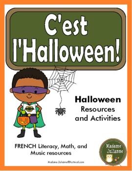 C'est l'Halloween - French Halloween activities (Math, Lit