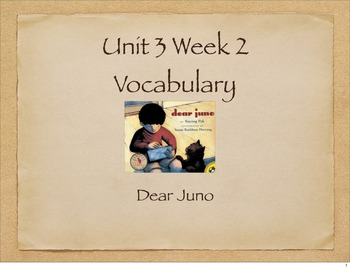 Dear Juno Vocabulary Presentation for McGraw Hill Treasure
