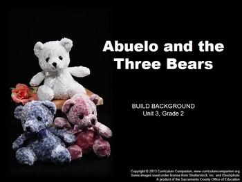 CA Treasures Abuelo and the Three Bears Grade 2 Unit 3 (Co