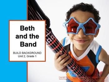 CA Treasures Beth and the Band Grade 1 Unit 2 (Common Core