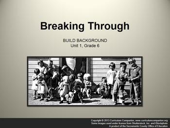 CA Treasures Breaking Through Grade 6 Unit 1 (Common Core