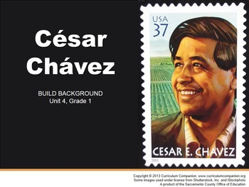 CA Treasures César Chávez Grade 1 Unit 4 (Common Core Standards)
