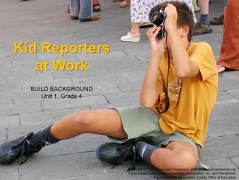 CA Treasures Kid Reporters at Work Grade 4 Unit 1 (Common