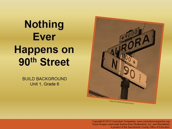 CA Treasures Nothing Ever Happens on 90th Street Grade 6 Unit 1