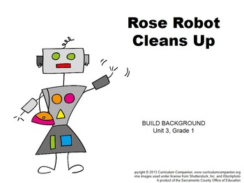 CA Treasures Rose Robot Cleans Up Grade 1 Unit 3 (Common C
