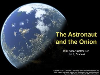 CA Treasures The Astronaut and the Onion Grade 4 Unit 1 (C