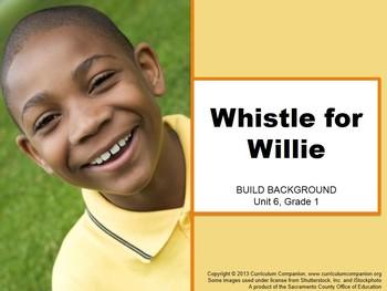 CA Treasures Whistle for Willie Grade 1 Unit 6 (Common Cor