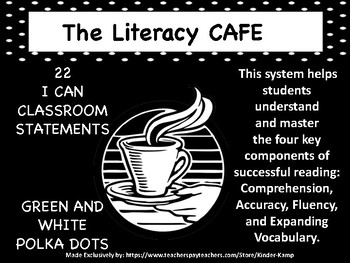 "The Literacy CAFE Board ""22 I Can Statements"" black & whit"