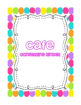 CAFE Conferring / Conference Binder -- Teacher Pensieve Po