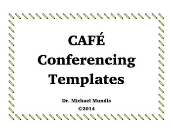 CAFE Templates for Individual Conferencing