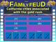 CALIFORNIA GOLD RUSH Family Feud! fun 4th Grade History re
