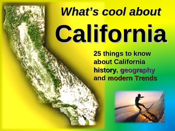 CALIFORNIA: Interactive 75-slide PPT (25 historical, geogr