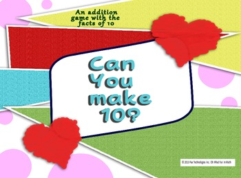 CAN YOU MAKE 10? Math Game