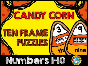 CANDY CORN TEN FRAMES PUZZLES (NUMBERS 1-10): HALLOWEEN MA