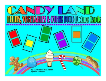 SPEECH THERAPY CANDY LAND PICTURE CARDS for FRUITS, VEGETA