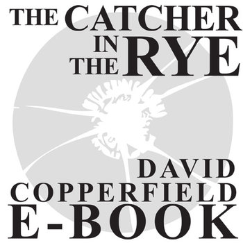 THE CATCHER IN THE RYE David Copperfield Ebook