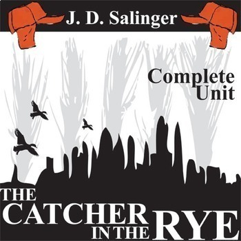 THE CATCHER IN THE RYE Unit Novel Study (J. D. Salinger) -