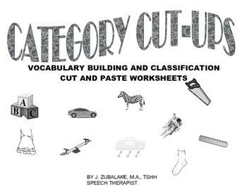 CATEGORY CUT-UPS :Vocabulary Building and Classification C