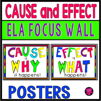 CAUSE and EFFECT POSTERS for ELA