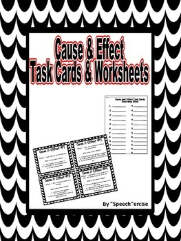 SPEECH THERAPY CAUSE and EFFECT TASK CARDS & WORKSHEETS
