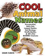 Cool Animal Names: Porcupine Fish, Zebra Eels, Leopard Gec