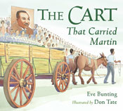 The Cart That Carried Martin