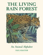 The Living Rain Forest: An Animal Alphabet