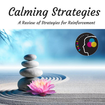 CBT Anxiety Prevention; Review of calming strategies