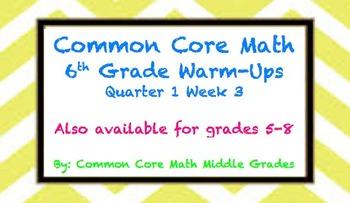 Common Core Math 6 Warm-Up Quarter 1 Week 3