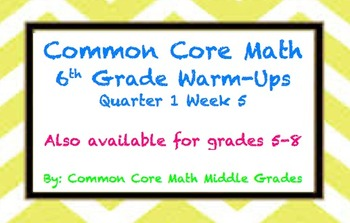 Common Core Math 6 Warm-Up Quarter 1 Week 5