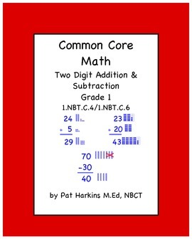 CC Math First Grade Two Digit Addition & Subtraction 1.NBT