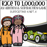 CCSS 4.NBT.4: Race to One Million--An Addition and Subtrac