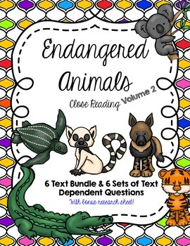 CCSS 6 Text Endangered Animals Close Reading Bundle + Ques