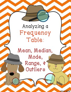 Analyzing a Frequency Table - Mean, Median, Mode, Range, Outliers
