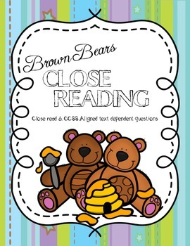 CCSS Aligned: Brown Bears Close Reading Passage & Text Dep
