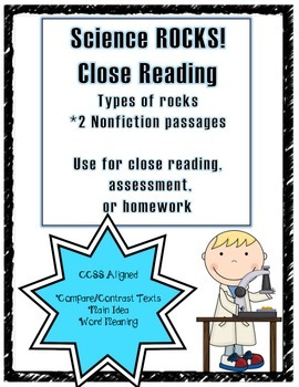 CCSS Aligned Close Reading: Types of Rocks 2 passages & te