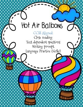 CCSS Aligned: Hot Air Balloons Pack- Close read, language,