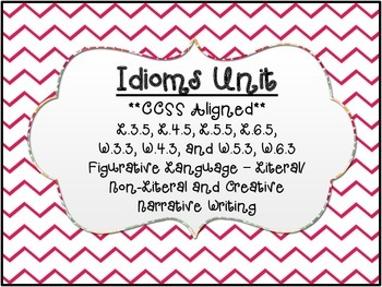 """""""Idioms"""" -  Figurative Language Literal/Non-Literal Meaning"""