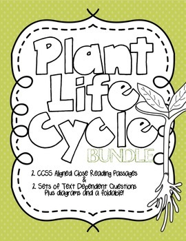 CCSS Aligned Plant Life Cycle & Plant Needs Bundle with Di