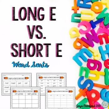 Vowels: Long E Vs. Short E Word Sorts