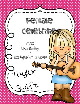 CCSS Aligned: Taylor Swift Close Reading Passage & Text De