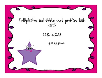 CCSS Multiplication & Division Word Problem Task Cards