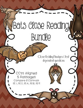 CCSS Bats Bundle: Close Reading & Text Dependent Questions