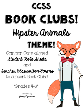 CCSS Book Clubs! Student & Teacher Pages! Hipster Animals
