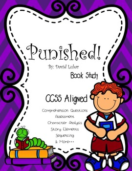 CCSS: Book Study Bundle: Third Grade Angels & Punished! Sp