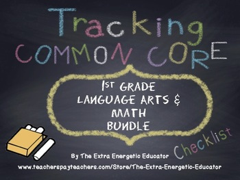 CCSS Bundle: Tracking Common Core 1st Language Arts & Math