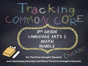 CCSS Bundle: Tracking Common Core 3rd Language Arts & Math
