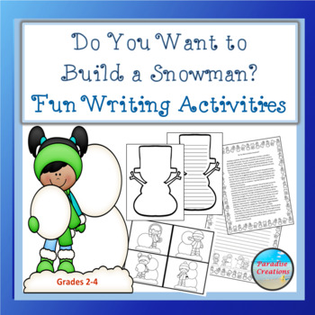 "CCSS ""DO YOU WANT TO BUILD A SNOWMAN?"" TEXT-BASED WRITING"