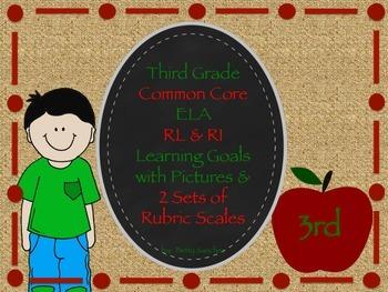 CCSS ELA (Rl & RL) Goals with Graphics & Rubrics for Gr 3